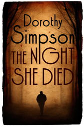 The Night She Died by Dorothy Simpson