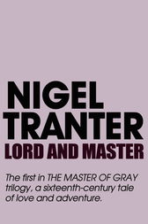 Lord and Master by Nigel Tranter