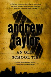 An Old School Tie by Andrew Taylor