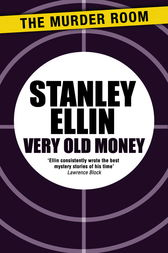 Very Old Money by Stanley Ellin