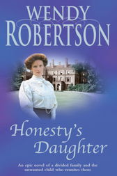 Honesty's Daughter by Wendy Robertson