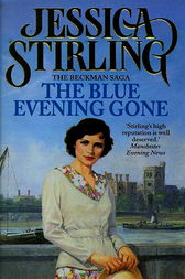 The Blue Evening Gone by Jessica Stirling