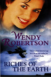 Riches of the Earth by Wendy Robertson