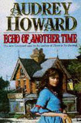 Echo of Another Time by Audrey Howard
