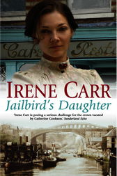 Jailbird's Daughter by Irene Carr