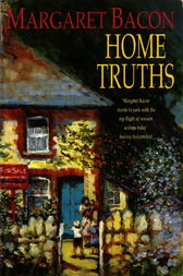 Home Truths by Margaret Bacon