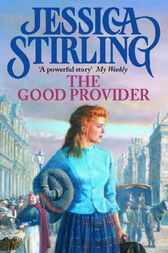 The Good Provider by Jessica Stirling