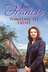 Someone To Trust by June Francis