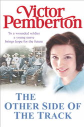 The Other Side of the Track by Victor Pemberton