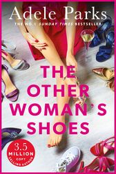 The Other Woman's Shoes by Adele Parks
