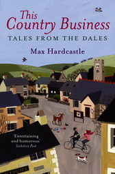 This Country Business by Max Hardcastle