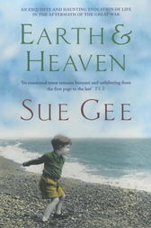 Earth and Heaven by Sue Gee