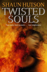 Twisted Souls by Shaun Hutson