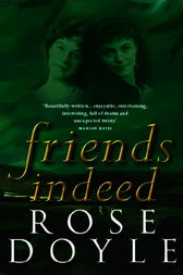 Friends Indeed by Rose Doyle