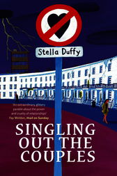 Singling Out The Couples by Stella Duffy