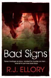 Bad Signs by R.J. Ellory