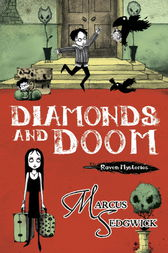 Raven Mysteries 6: Diamonds and Doom by Marcus Sedgwick