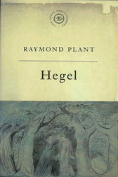 The Great Philosophers: Hegel by Raymond Plant