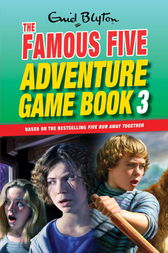 Famous Five: Adventure Game Books: Unlock the Mystery by Enid Blyton