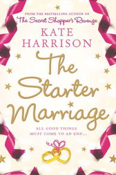 The Starter Marriage by Kate Harrison