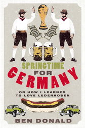 Springtime for Germany by Ben Donald
