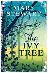 The Ivy Tree by Mary Stewart