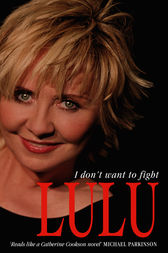 Lulu: I Don't Want to Fight by Lulu