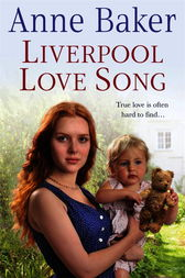 Liverpool Love Song by Anne Baker