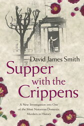 Supper with the Crippens by David James Smith