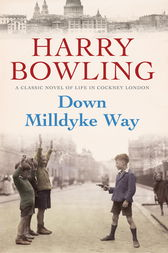 Down Milldyke Way by Harry Bowling