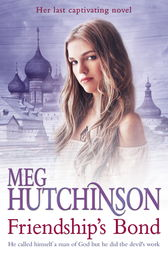 Friendship's Bond by Meg Hutchinson