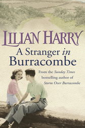 A Stranger In Burracombe by Lilian Harry