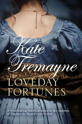 The Loveday Fortunes (Loveday series, Book 2) by Kate Tremayne