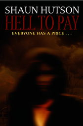 Hell to Pay by Shaun Hutson