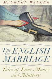 The English Marriage by Maureen Waller