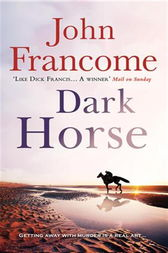 Dark Horse by John Francome