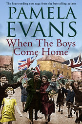 When The Boys Come Home by Pamela Evans