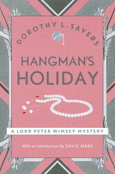 Hangman's Holiday by Dorothy L Sayers