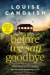 Before We Say Goodbye by Louise Candlish