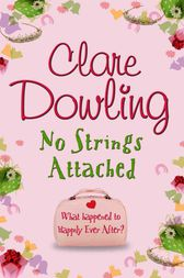 No Strings Attached by Clare Dowling