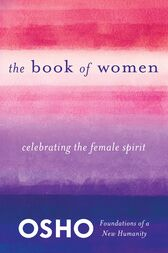 The Book Of Women By Osho Ebook