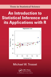 An Introduction to Statistical Inference and Its Applications with R by Michael W. Trosset