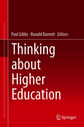 Thinking about Higher Education by Paul Gibbs