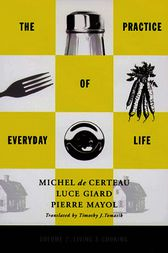 Practice of Everyday Life by Michel De Certeau