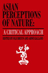Asian Perceptions of Nature by Ole Bruun