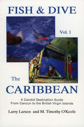 Fish & Dive the Caribbean V1 by Larry Larsen