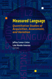 Measured Language: Quantitative Studies of Acquisition, Assessment, and Variation