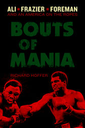 Bouts of Mania by Richard Hoffer