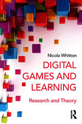 Digital Games and Learning by Nicola Whitton