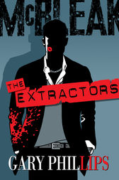 The Extractors by Gary Phillips